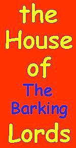 the House of The Barking Lords